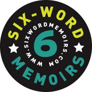 SixWordMemoirs.com