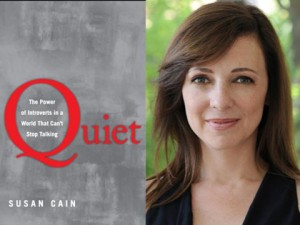 Quiet: The Power of Introverts in a World that Can't Stop Talking, by Susan Cain
