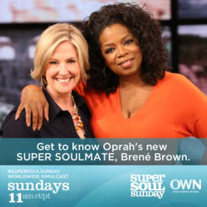 Brene Brown and Oprah
