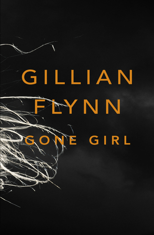 Gone Girl, by Gillian Flynn