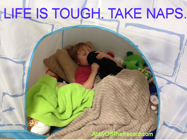 Life is Tough. Take Naps.