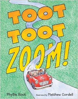 Toot Toot Zoom, by Phyllis Root