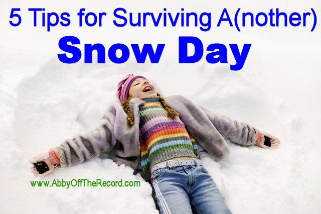 5 tips for surviving a snow day