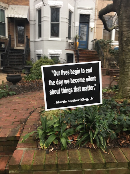 Martin Luther King Jr quote on a sign in Capitol Hill, Washington DC on Jan 21, 2017